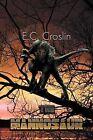 The Mannosaur by E C Croslin (Paperback / softback, 2012)