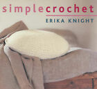 Simple Crochet by Erika Knight (Paperback, 2003)