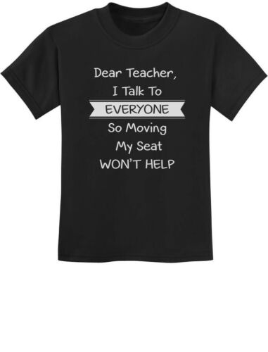 Dear Teacher I Talk To Everyone Funny School Youth Kids T-Shirt Back to school