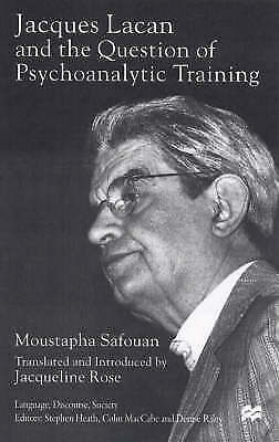 Jacques Lacan and the Question of Psychoanalytic Training (Language, Discourse,