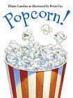 Popcorn by Elaine Landau, Brian Lies (Paperback / softback, 2003)