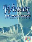 Winter, the Wow Season by Carole Marsh (Paperback / softback, 2002)