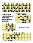 The Bebop Major Scale and Its Modes for Guitar by Rob Silver (Paperback / softback, 2014)