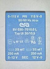 Trasformatore di Potenza Doppio 12V/24 6VA Marca ERA Mod. BV 030-7010.0 L