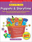 Best of Dr Jean: Puppets & Storytime  : More Than 100 Delightful, Skill-Building Ideas and Activities for Early Learners by Jean Feldman (Paperback / softback)