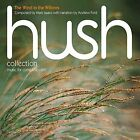 Hush Collection - Vol 12 -the Wind in The Willows CD 2012 as Mark Isaacs