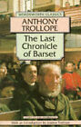 The Last Chronicle of Barset by Anthony Trollope (Paperback, 1994)