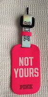 Victoria's Secret Pink Not Yours Luggage Bag Tag