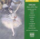 Degas Music of His Time 0636943814420 CD