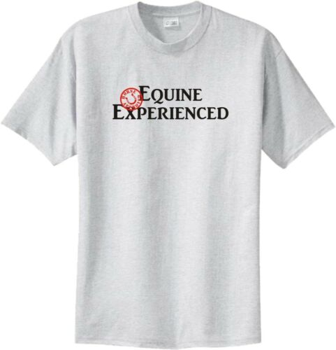 Equine Experienced Horse Approved T-Shirt Multiple Colors /& Sizes