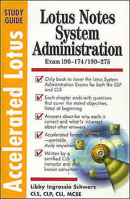 (Good)-Accelerated Lotus Study Guide : Lotus Notes System Administration (Paperb