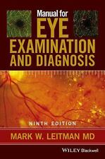 Manual for Eye Examination and Diagnosis by Mark W. Leitman (2016, Paperback)