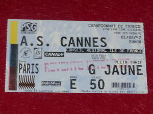 COLLECTION-SPORT-FOOTBALL-TICKET-PSG-AS-CANNES-1er-FEVRIER-1997-Champ-France