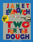Two for the Dough by Janet Evanovich (CD-Audio, 2006)