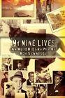 My Nine Lives 9780595336753 by Roy Sannella Paperback