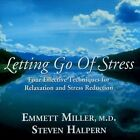 Letting Go Of Stress - Emmett Miller Compact Disc