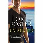 Unexpected by Lori Foster (Paperback, 2014)