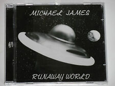 Michael James-Runaway World-CD World in Sound Records