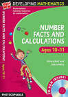 Number Facts and Calculations: For Ages 10-11 by Steve Mills, Hilary Koll (Mixed media product, 2008)