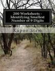 200 Worksheets - Identifying Smallest Number of 9 Digits: Math Practice Workbook by Kapoo Stem (Paperback / softback, 2015)