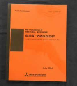 GENUINE MITSUBISHI S4S-Y265DP DIESEL ENGINE PARTS CATALOG MANUAL SER 116690 & UP