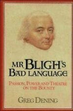Mr. Bligh's Bad Language by Greg Dening  First Edition in Dust Jacket