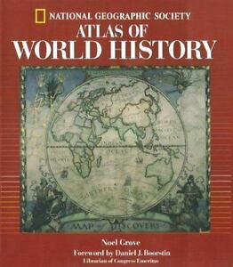 National geographic atlas of world history by noel grove and u s national geographic atlas of world history by noel grove and u s national geographic society staff 1998 hardcover gumiabroncs Choice Image