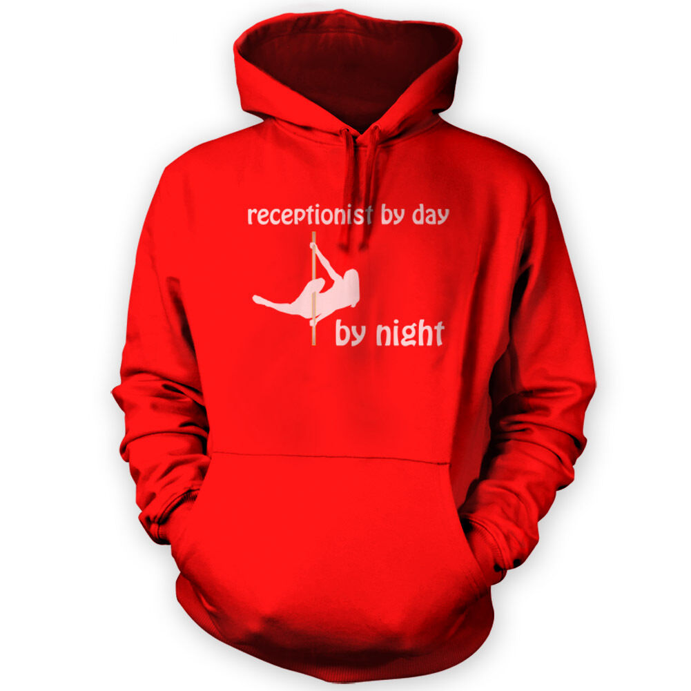Receptionist by Day Pole Pole Pole Dancer by Night Hoodie -x12 Colours- Aerial Gym b2a03d