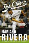 The Closer: My Story by Mariano Rivera (Paperback, 2016)