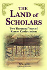 The Land of Scholars: Two Thousand Years of Korean Confucianism by Kang Jae-Un (Paperback, 2005)