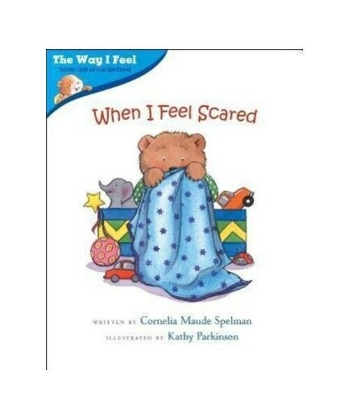 "Cornelia Maude Spelman ""When I Feel Scared"""