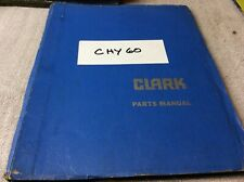 Clark Equipment Clarklift Chy60 Parts Book Manual Forklift
