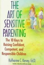 The Art of Sensitive Parenting: The Ten Keys to Raising Confident Children