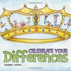 Celebrate Your Differences by Jennifer Lawson (Paperback / softback, 2013)
