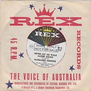 Margaret-Hooper-Never-Let-Me-Walk-Alone-Again-7-034-Single-1961-Rex-Oz-Promo-RK-14