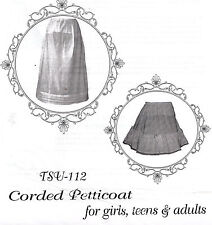Civil War Era CORDED PETTICOAT girls to adult Timeless Stitches PATTERN TSB-112