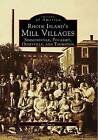 Rhode Island's Mill Villages: Simmonsville, Pocasset, Olneyville, and Thornton by Joe Fuoco (Paperback / softback, 1997)