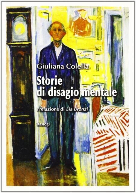 Storie di disagio mentale - [Bastogi Editrice Italiana]