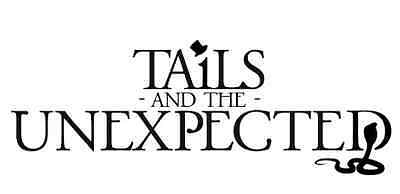 Tails and The Unexpected