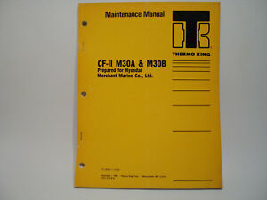 thermo king cf ii m30a m30b container refrigeration maintenance rh ebay com thermo king reefer container service manual thermo king reefer container service manual