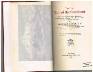 To-the-Top-of-the-Continent-by-Frederick-Cook-1908-1st-Ed-Antique-Book