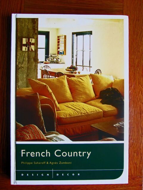 REDUCED - French Country by Zamboni and Saharoff (2006, Hardcover)