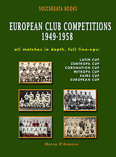 European Club Competitions 1949-1958 - Europe Complete Statistics Football book