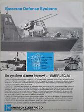 7/1982 PUB EMERSON DEFENSE SYSTEMS EMERLEC 30 NAVAL SYSTEM ORIGINAL FRENCH AD