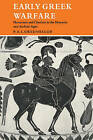 Early Greek Warfare: Horsemen and Chariots in the Homeric and Archaic Ages by P. A. L. Greenhalgh (Paperback, 2011)