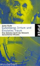 *y~ GUTENBERGS Irrtum und EINSTEINS Traum - James BURKE  tb  (2001)