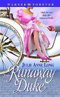 The Runaway Duke by Julie Anne Long (Paperback / softback)