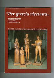 PER-GRAZIA-RICEVUTA-tavolette-votive-santuari-appennino-bolognese-Bologna-Tamari
