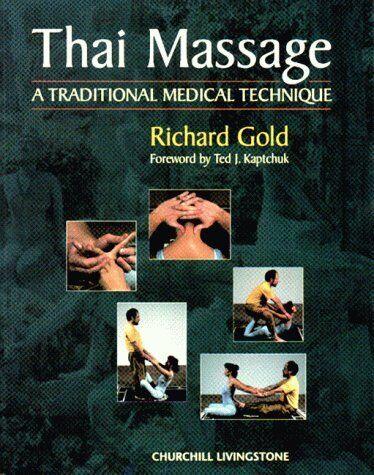 Thai Massage  A Traditional Medical Technique
