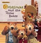 Goldilocks and the Three Bears by Traditional (Hardback, 2016)